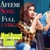 Afeemi Song - Meri Pyaari Bindu