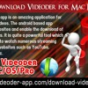 How to Download Videoder for Mac PC/OS/Pro?