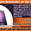 Videoder Video Downloader for Mac PC/OS/Pro?