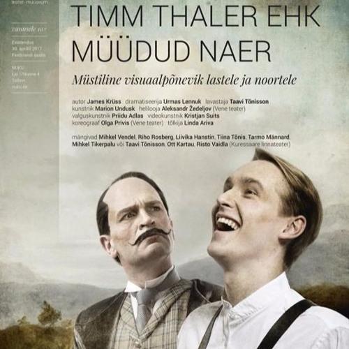 Timm Thaler ehk Müüdud naer (NUKU teater)