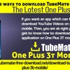 What Are The Ways To Download TubeMate Application On The Latest One Plus 3T Mobile?