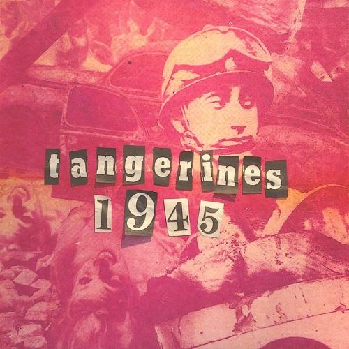 Tangerines - 1945