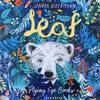 Ep 68: Sandra Dieckmann shares the inside story of her brilliant debut children's book 'Leaf.'