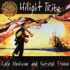 Love Medicine And Natural Trance - 01 - Hilight Tribe - Free Tibet