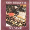 Souvenir - Orchestral manoeuvres in the dark