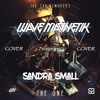 The Chainsmokers - The One (Wave Magnetik feat. Sandra Small Remix/Cover) [Free Download]