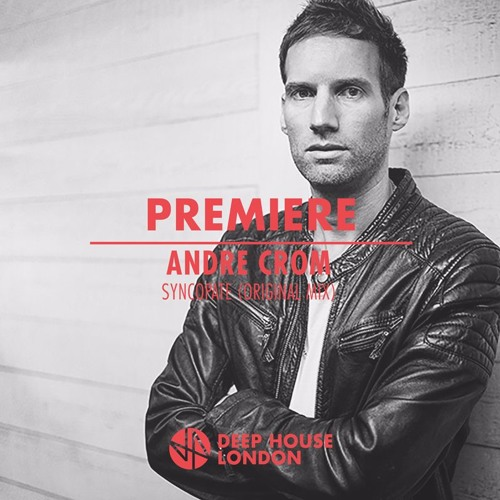 Page 1   Deep House London Premiere: Andre Crom - Syncopate (Original Mix) (Soundcloud). Topic published by DjMaverix in Releases (Music Floor).