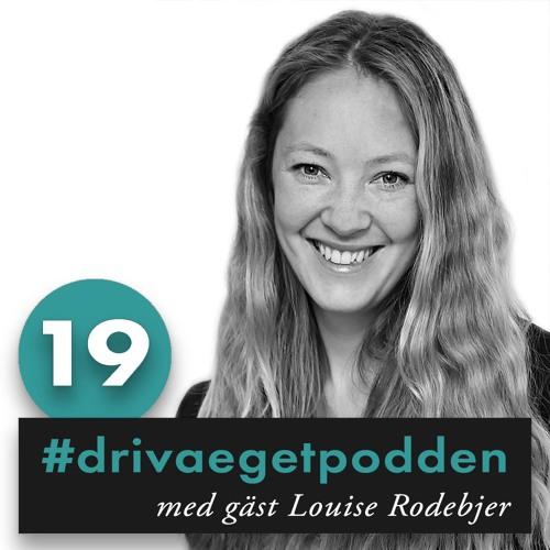 19. Med gäst Louise Rodebjer, specialiserad på bolagsrätt och kommersiella avtal