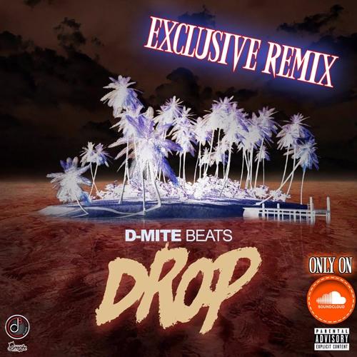 Drop [EXCLUSIVE REMIX]