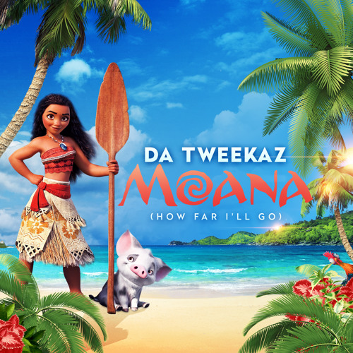Da Tweekaz - Moana (Radio Edit)