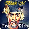Black M - French Kiss Random Remix 2k17 [FREE DOWNLOAD VIA BUY]