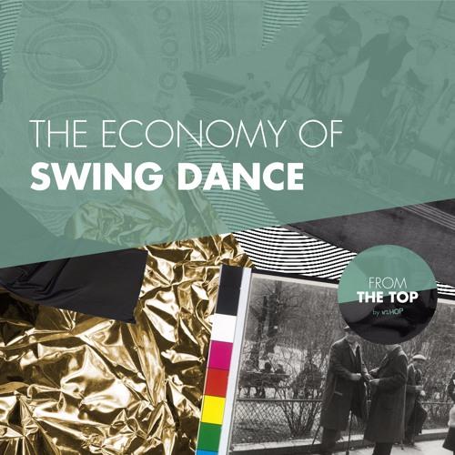 The economy of swing dance