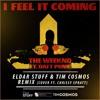 The Weeknd ft. Daft Punk - I Feel It Coming (Eldar Stuff, Tim Cosmos ft Chrissy Spratt Remix)