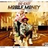 De Exit Mobile Money Prod By Abochi(Mix By Respek)