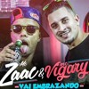 Dj Rannyel Mix Feat MC Zaac part. MC Vigary - Vai Embrazando (Remix 2017) - FREE DOWNLOAD EM COMPRAR