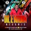DJ RaH RahH - The Dil-E-Nadan Megamix