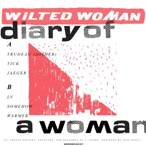 Wilted Woman - Somehow