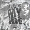 Working My Move feat. Jay Millionaire. SAUCE o.O