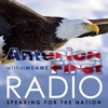 America First Radio for April 25, 2017 - Episode 31