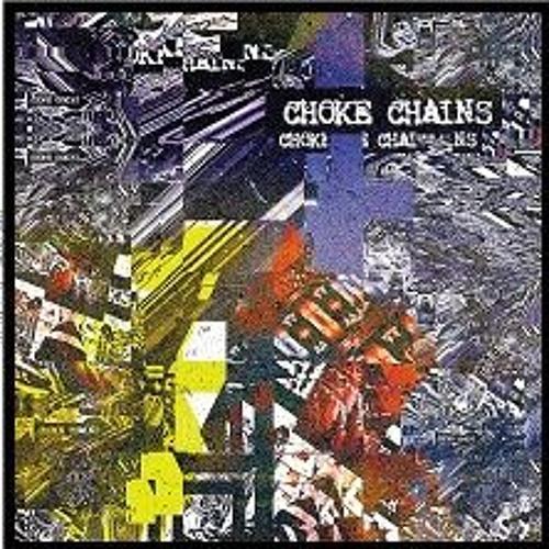 "Choke Chains - ""Richard Speck Lights Up The Room"""