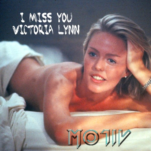 I Miss You Victoria Lynn