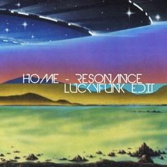 HOME - Resonance (LuckyFunk Edit)