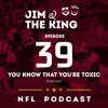 Episode 39: You Know That You're Toxic (25.04.17)