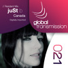 Global Transmission // Ep 021 || Resident: juSt b (Canada)