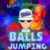 BallS JumpinG-ORIGINAL MIX-