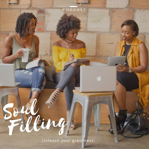 Soul Filling Podcast - Consistency Ep. 12