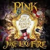 Pnk Just Like Fire The Life Remix Mp3