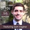 47 Sam Vaghar – Never Be Afraid to Talk to Anyone