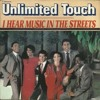 Unlimited Touch - I Hear Music In The Streets M+M Mix 2017 Update