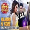 Bojhabo Ki Kore - Lollipop Remix - Haripada Bandwala - Ankush -one Nusrat - Arijit Singh - Dj Sami