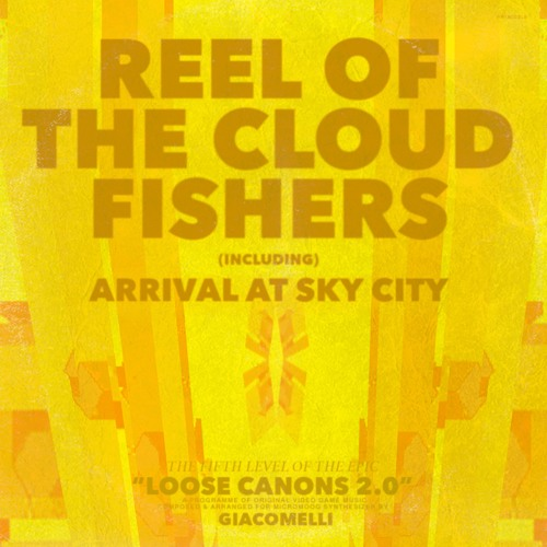 Reel of the Cloud Fishers (incl. Arrival at Sky City)