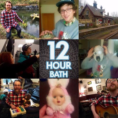 12 Hour Bath