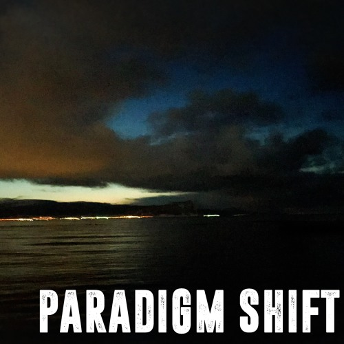 PARADIGM SHIFT crossfade