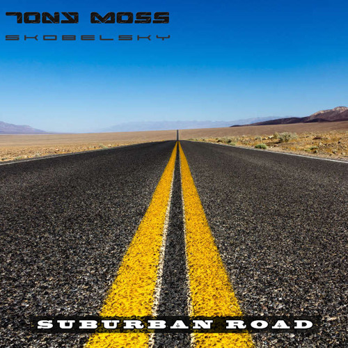 Tony Moss, Skobelsky - Suburban Road (Original Mix)
