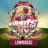 Lowriderz - Intents Festival Warmup Mix 2017-04-30 Artwork