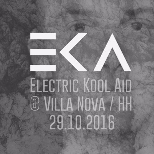 Electric Kool Aid DJ-Set @ Villa Nova - 2016.10.30