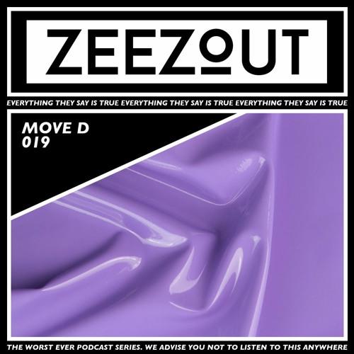 ZeeZout Podcast 019 | Move D