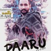 New Punjabi Song 2017 -- Daaru ( Dukhan Di Dawai ) mp3