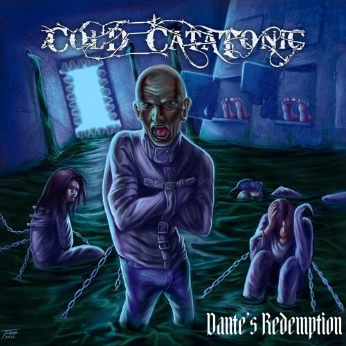 COLD CATATONIC - DANTES REDEMPTION ALBUM