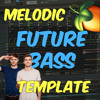 🔊 Melodic FUTURE BASS The Chainsmokers / Martin Garrix Style FLP | FL Studio Template 37 ツ