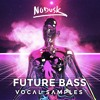 FUTURE BASS VOCAL SAMPLES ( OUT NOW )