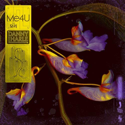 Danny L Harle - Me4U feat. Morrie