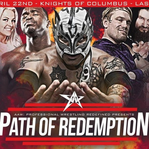 AAW Path Of Redemption 4.22.2017 - Preview In a Car