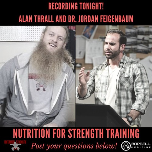 Interview with Alan Thrall: Nutrition, weight loss, and strength training