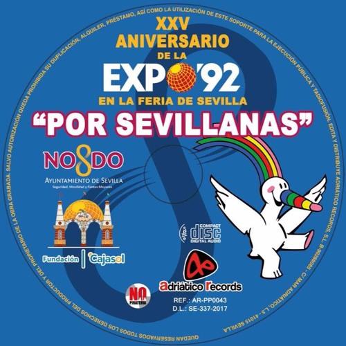 "XXV Aniversario de la Expo'92. En la Feria de Sevilla ""por sevillanas"""
