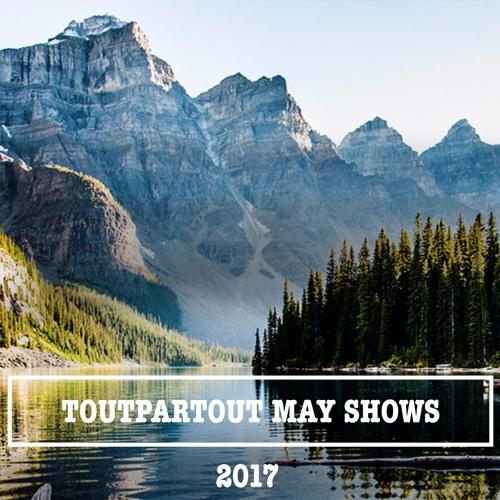 Toutpartout - May Shows